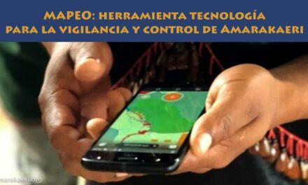 MAPEO: herramienta tecnológica para la vigilancia y control de la Reserva Comunal Amarakaeri