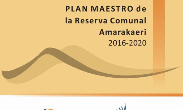 Plan Maestro de la Reserva Comunal Amarakaeri