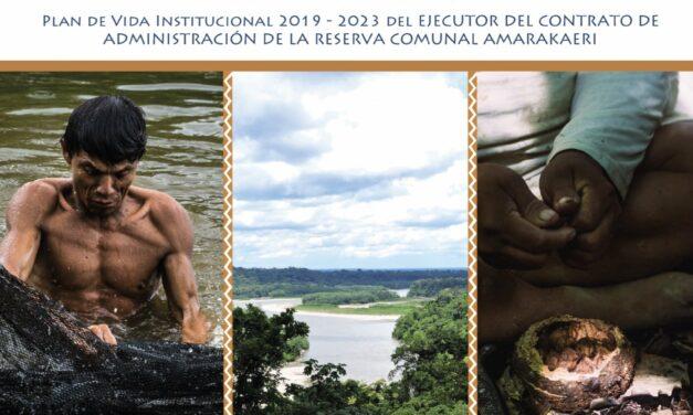 Plan de vida institucional 2019 – 2023 del ECA Amarakaeri