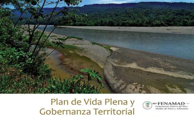Plan de Vida Plena y Gobernanza Territorial Comunidad Nativa Barranco Chico