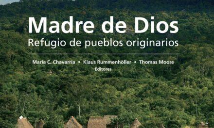 Madre de Dios: Refugio de pueblos originarios