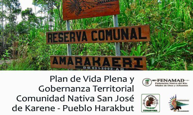 Plan de Vida Plena y Gobernanza Territorial Comunidad Nativa San José de Karene