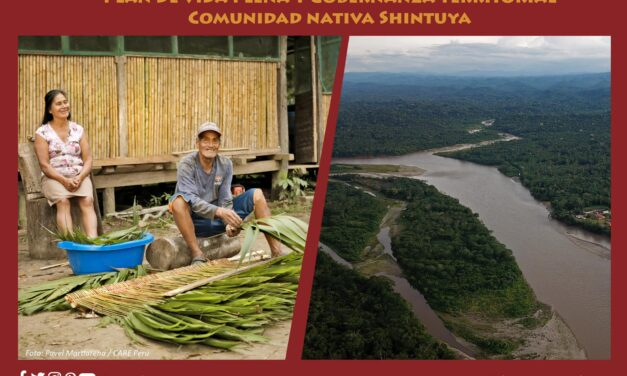 Plan de Vida Plena y Gobernanza Territorial Comunidad Nativa Shintuya